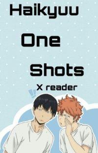 Haikyuu x Reader One Shots cover