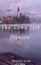 The Long Lost Princess by Brianna_Jover