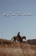 dust in the wind | arthur morgan by gottaramble