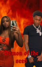 Seed of the demon | nba youngboy  by aribadazz