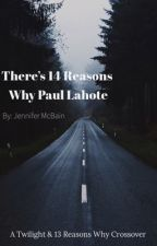 There are 14 Reasons Why Paul Lahote! (Twilight/13 Reasons Why) by Cherrypop455