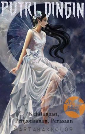 Putri Dingin (Lengkap)  by MartabakKolor