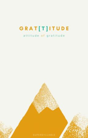 Grat[t]itude by writebysyllable