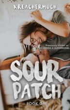 SOUR PATCH by kreachermuch