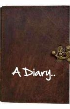 A Diary.. by overthinking019