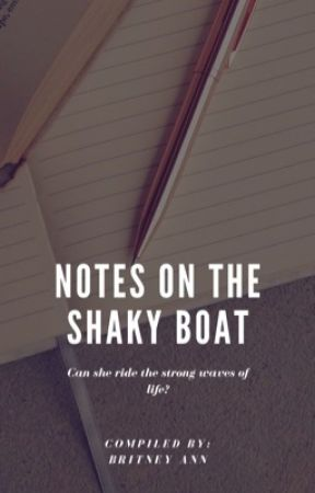 Notes on the shaky boat by ann_britney