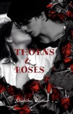 Thorns and Roses( jungkook ff)  by Shabiha_BTS