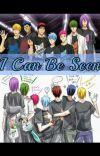 I Can Be Seen |GoM x Kuroko  cover