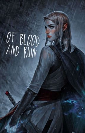 Of Blood And Ruin ¹ ━ 𝘁𝗵𝗲 𝘀𝗶𝗹𝗺𝗮𝗿𝗶𝗹𝗹𝗶𝗼𝗻 by juduxrte
