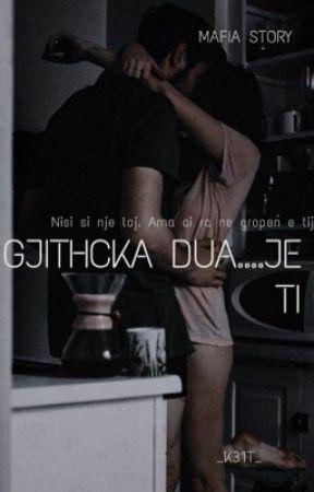 """""""Gjithcka dua...Je TI❤️"""" by _k31t_"""