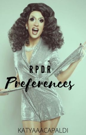 RPDR Preferences Book by lookoverthereaiden