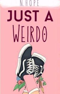 Just A Weirdo ✓ cover