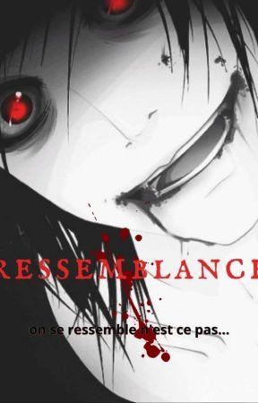 Ressemblance (Jeff x Reader)(pause) voir description by ShikagameAyakashi