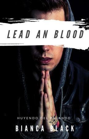 ◄ | LEAD AN BLOOD | ► by Bianca_stef_06