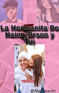 Privé-La Hermanita De Naim (Orson Y Tu)  cover