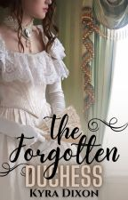 The Forgotten Duchess by MoonlightHunter3
