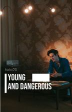 Young and Dangerous by hals20t
