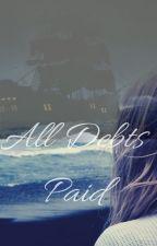 All Debts Paid par Tealeaves1234