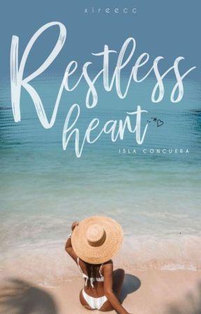 Restless Heart (Isla Concuera #1) by xireecc
