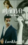 Mannat......A Love Story cover