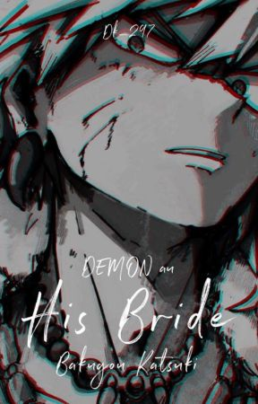 his bride // k.bakugou au by Dk_297