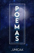 Poemas by _UnicaA