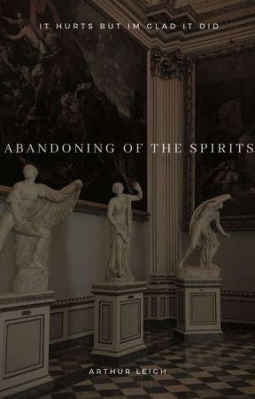 ABANDONING OF THE SPIRITS by satanhrs