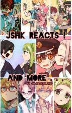 JSHK REACTS ! and more . . . by Hananene_2577