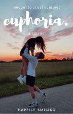 euphoria. [ rini au ] by happily_smiling