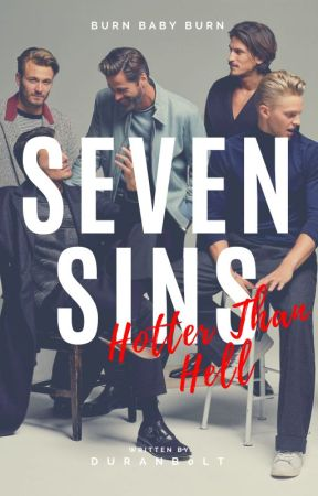 SEVEN SINS: Hotter than Hell by Duranb0lt