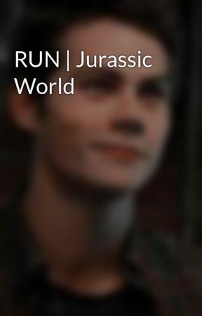 RUN | Jurassic World by IWhiteMoonI