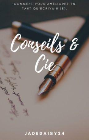 Conseils & cie by JadeDaisy24