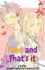 Food and That's It (Soma x Erina) by SomethingWrong1223