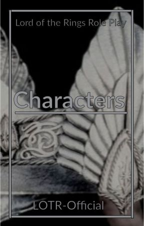 Characters - Lord of the Rings RP by LOTR-Official