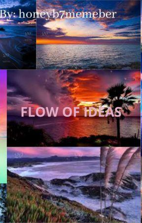 Flow of Ideas by Honeyb7member