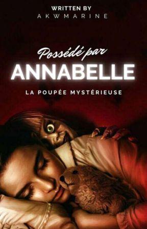 Possédé par Annabelle by akwmarine
