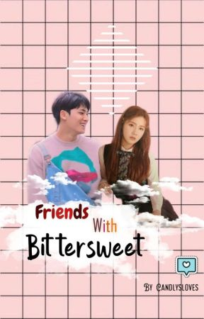 Friends With Bittersweet || FWB by yashbby