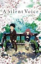 A Silent Voice RP (OPEN) by DaemonAestas