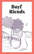 Boyf Riends by goose_purple