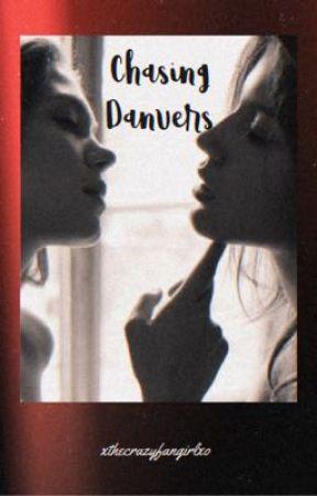 Chasing Danvers by xthecrazyfangirlxo