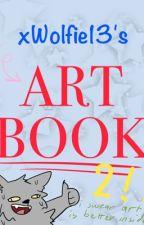 Art book 2 (plus random shet lol) by xWolfie13