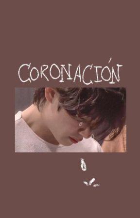 Coronación by acamaronados