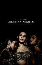 ARABIAN NIGHTS   2021 by midastouch-