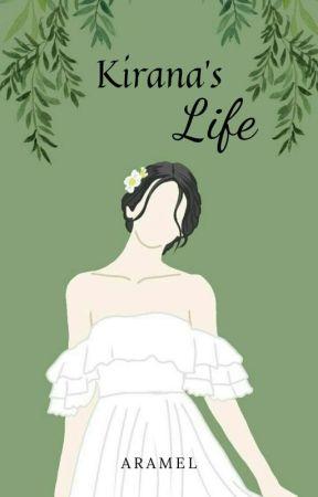 Kirana's Life  by Ratri_cp