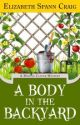 A Body in the Backyard: A Myrtle Clover Mystery #4 by