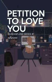 Petition to Love You (QuaranFling Series #1) cover