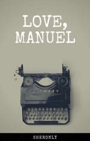 Love, Manuel by SheronLY