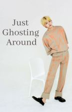 """Just Ghosting Around""- Yeonjun TxT ff ✓ by ilegalalien17"