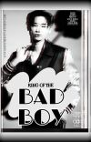 King Of The Bad Boy S1 [The Appearance Of That Face] cover