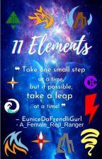 11 Elements by EuniceDaFrendliGurl